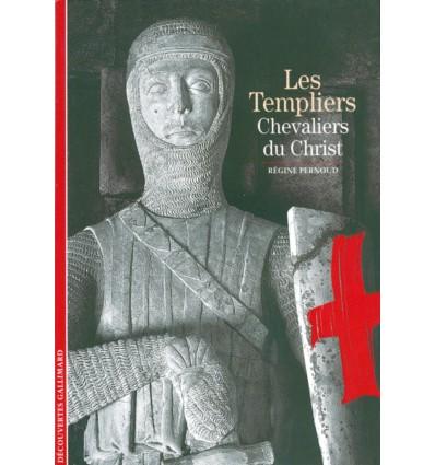 Les Templiers, chevaliers du Christ