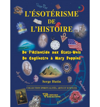 L'ésotérisme de l'histoire