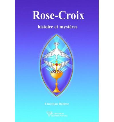 Rose-Croix, histoire et mystères