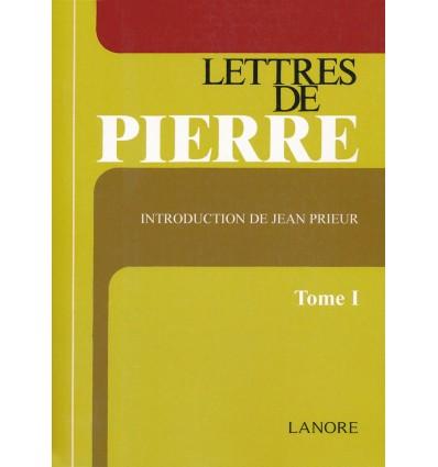 Lettres de Pierre - Tome 1