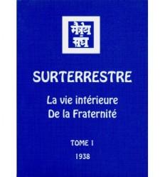 Surterrestre 1938 – Tome 1