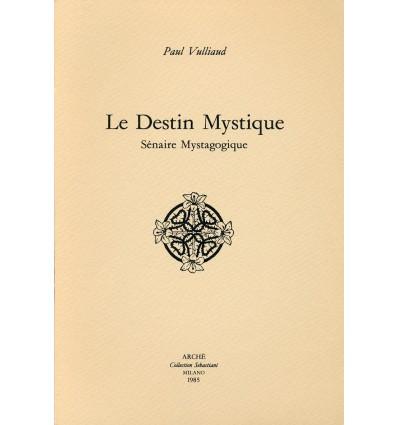 Le destin mystique