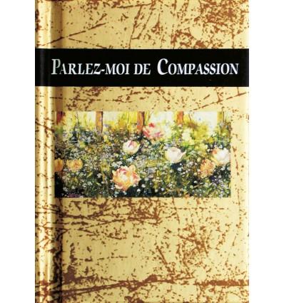 Parlez-moi de Compassion