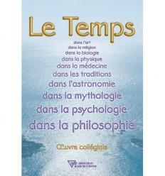 Le temps dans l'art, dans la religion, dans la biologie, dans la physique, dans la médecine, dans les traditions, dans l'astronomie, dans la mythologie, dans la psychologie, dans la philosophie