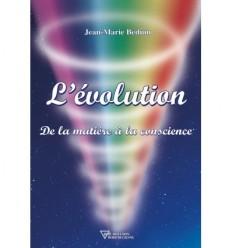 L'évolution, de la matière à la conscience