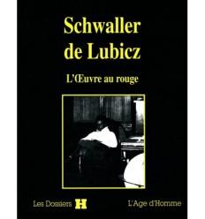 Schwaller de Lubicz, l'oeuvre au rouge