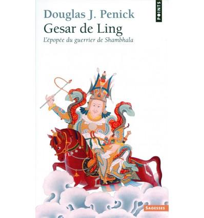 Gesar de Ling – L'épopée du guerrier de Shambhala