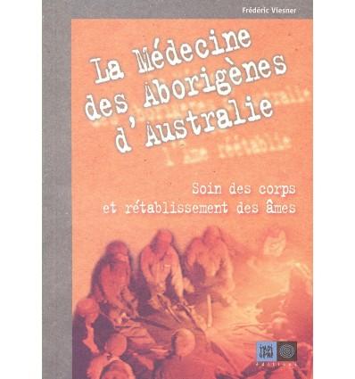 La médecine des Aborigènes d'Australie