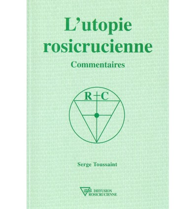 L'utopie rosicrucienne