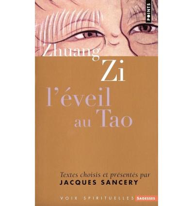 Zhuang Zi, l'éveil au Tao
