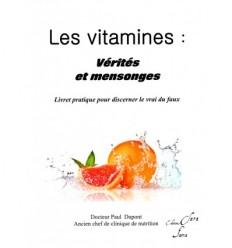 Les vitamines : vérités et mensonges