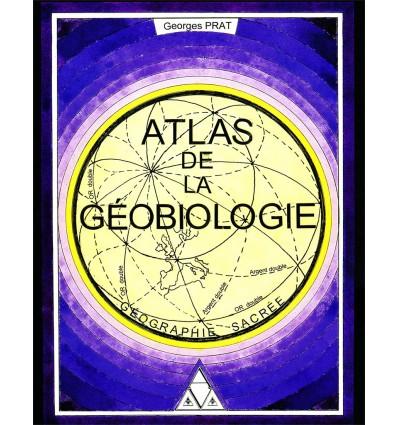 Atlas de la géobiologie : Géographie sacrée