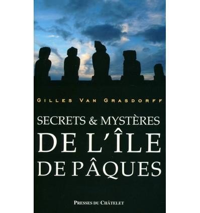 Secrets et mystères de l'île de Pâques