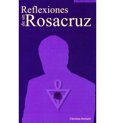 Reflexiones de un Rosacruz