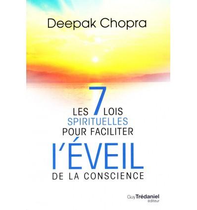 Les 7 lois spirituelles pour faciliter l'éveil de la conscience