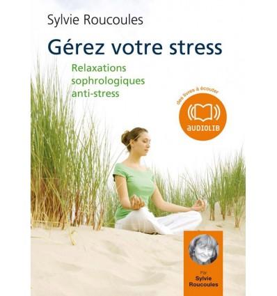 Gérez votre stress - 2 CD audio