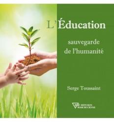L'éducation, sauvegarde de l'humanité