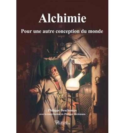 Alchimie, pour une autre conception du monde