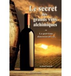 Le secret des grands vins alchimiques