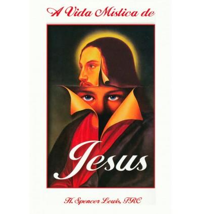 A vida mística de Jesus