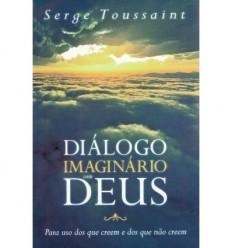 Diálogo imaginário com Deus
