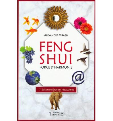 Feng shui, force d'harmonie