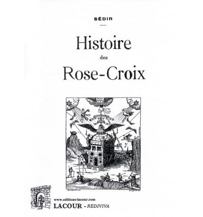 Histoire des Rose-Croix