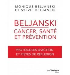 Beljanski, cancer, santé et prévention
