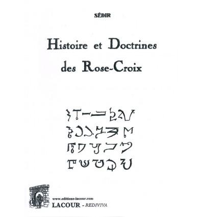 Histoire et doctrines des Rose-Croix