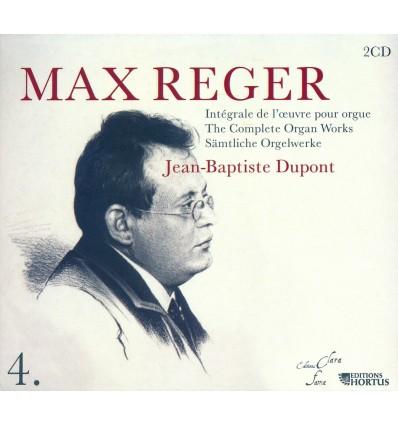 Max Reger - Intégrale de l'oeuvre pour orgue - Vol. 4