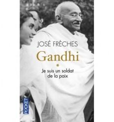 Gandhi - Je suis un soldat de la paix - Tome 1
