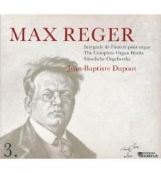 Max Reger - Intégrale de l'oeuvre pour orgue - Vol. 3