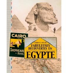 Fabuleuses découvertes en Egypte