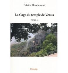 La cage du temple de Venus - Tome II