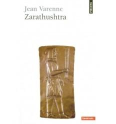 Zarathushtra et la tradition mazdéenne