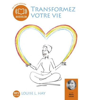 Transformez votre vie - 1 CD MP3