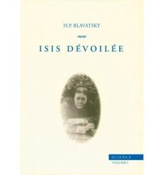 Isis dévoilée – Vol. 1 : Science
