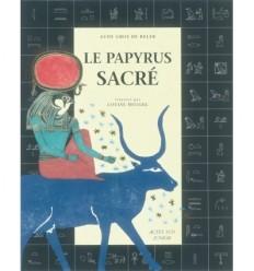 Le papyrus sacré