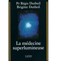 La médecine superlumineuse