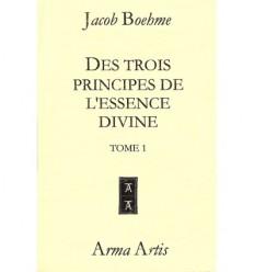 Des trois principes de l'essence divine – Tomes 1 et 2