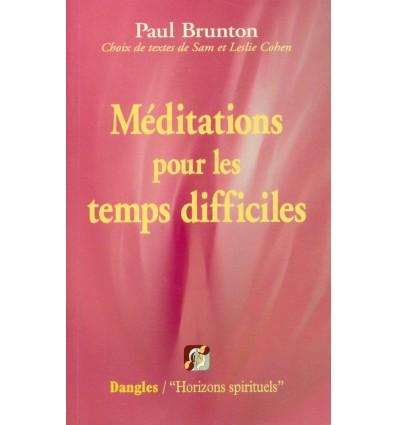 Méditations pour les temps difficiles