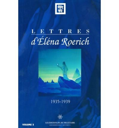 Lettres d'Eléna Roerich (1935-1939)