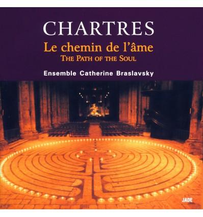 Chartres, le chemin de l'âme