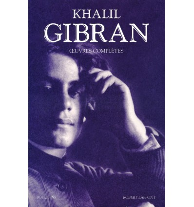 Œuvres complètes - Khalil Gibran