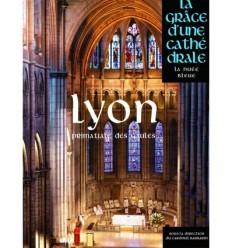 Lyon - La grâce d'une cathédrale
