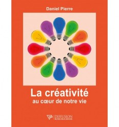 La créativité au cœur de notre vie