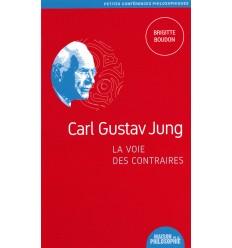 Carl Gustav Jung, la voie des contraires