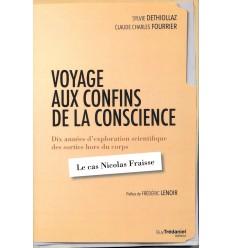 Voyage aux confins de la conscience - Préface de Frédéric Lenoir