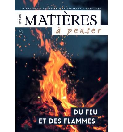 Du feu et des flammes