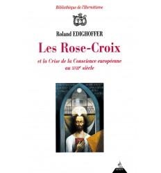 Les Rose-Croix et la crise de la conscience européenne au XVIIe siècle
